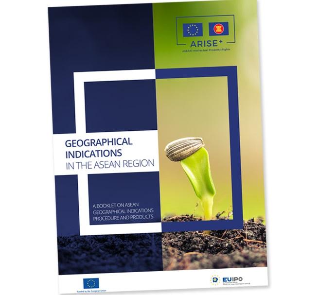 Hướng dẫn thủ tục đăng ký chỉ dẫn địa lý ở các quốc gia ASEAN và Liên minh châu Âu