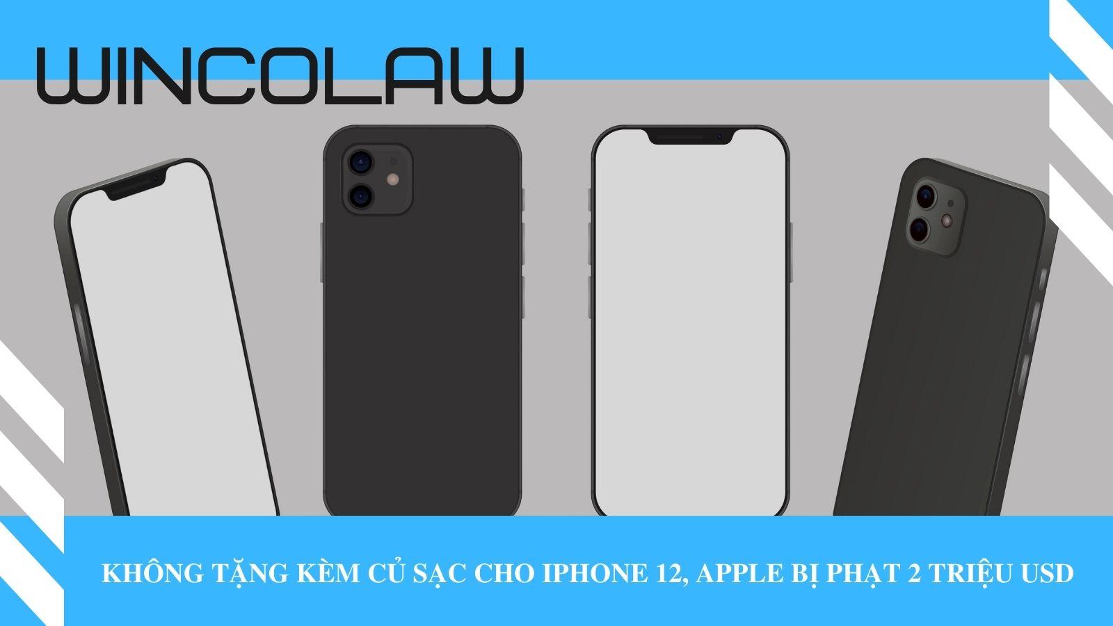 Không tặng kèm củ sạc cho iPhone 12, Apple bị phạt 2 triệu USD