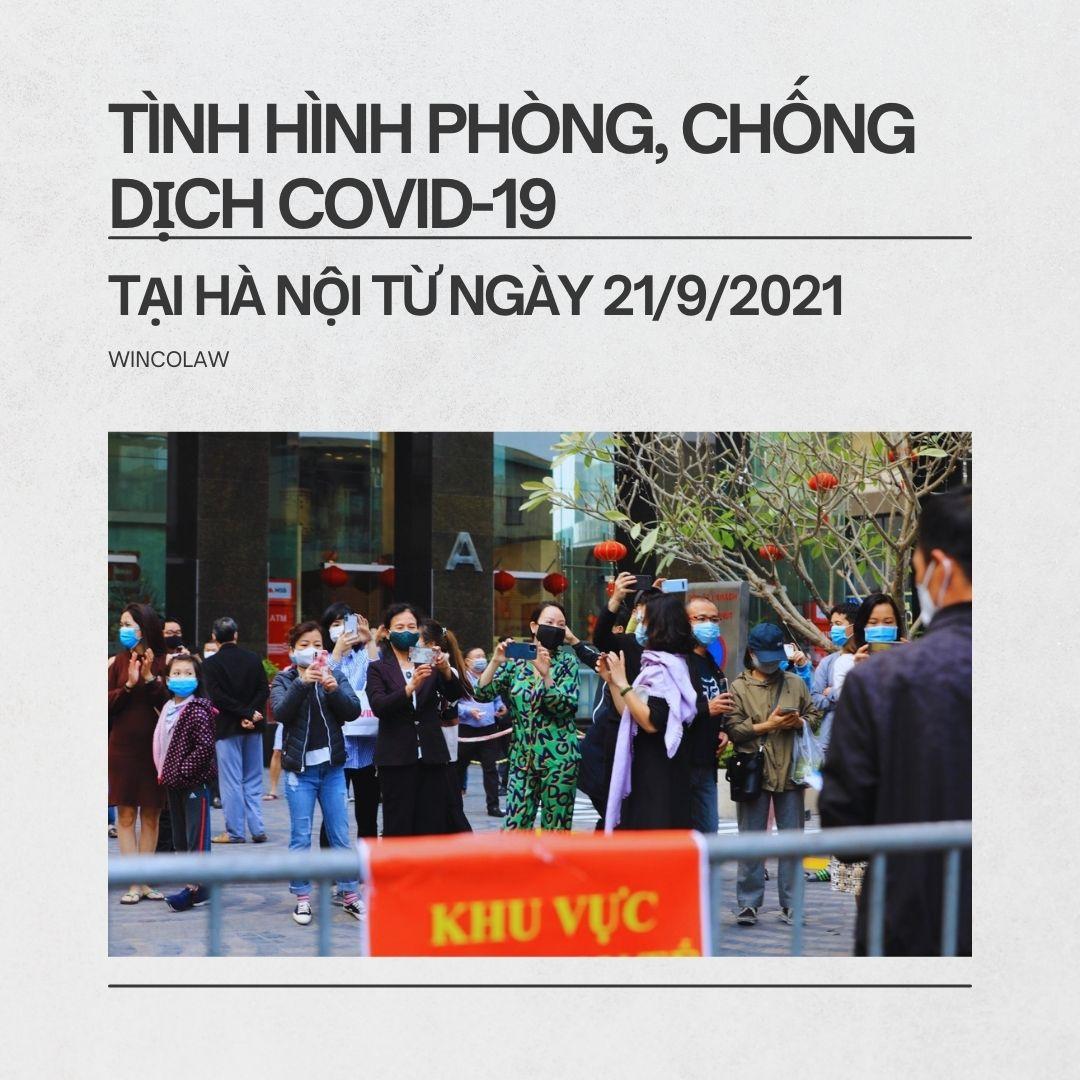 TÌNH HÌNH PHÒNG, CHỐNG DỊCH COVID-19 TẠI HÀ NỘI TỪ NGÀY 21/9/2021