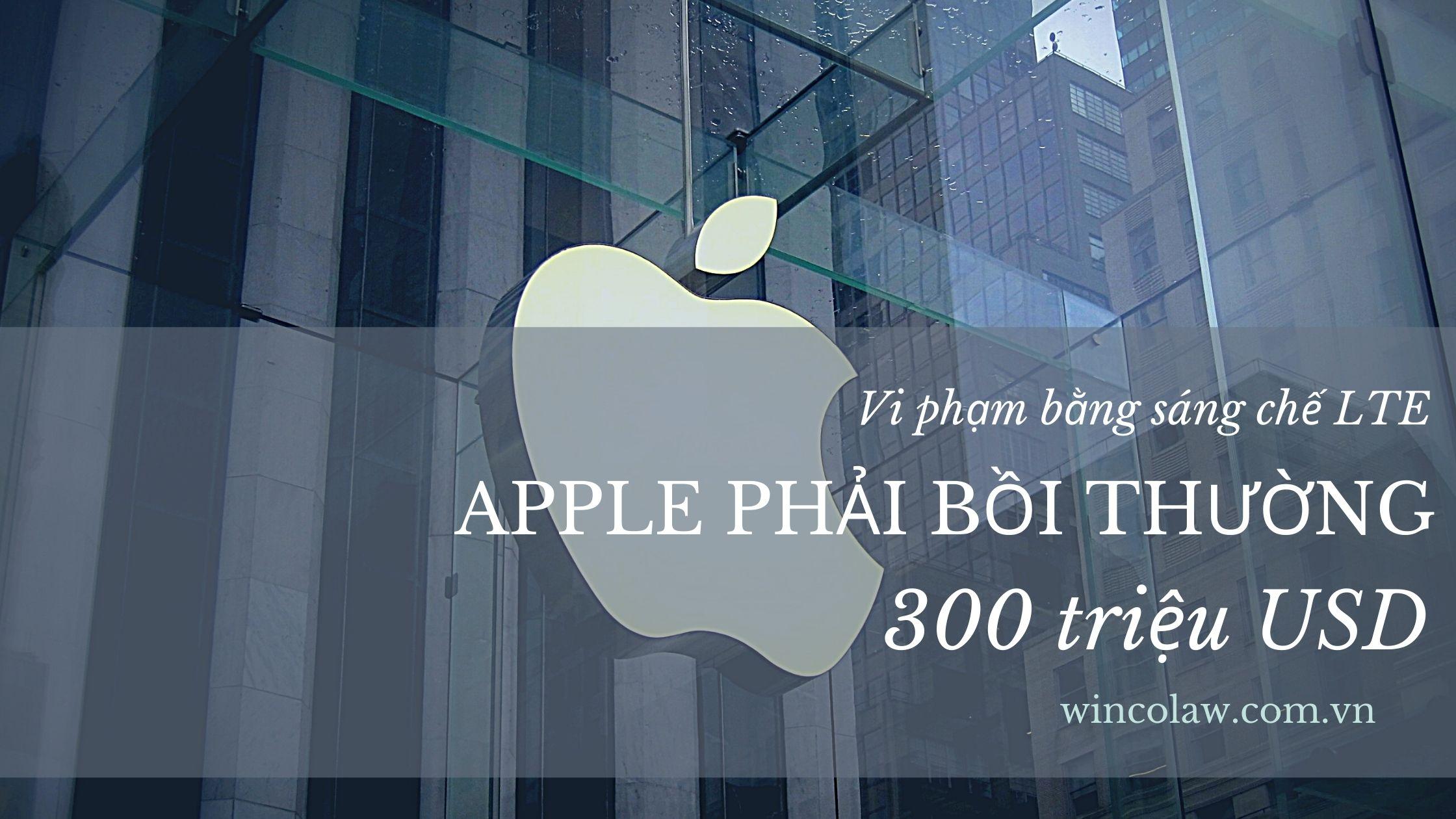 Vi phạm bằng sáng chế LTE, Apple phải bồi thường 300 triệu USD